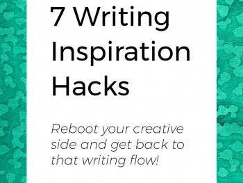 Seven Writing Inspiration Hacks