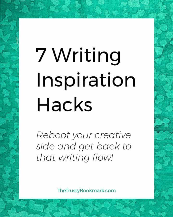 Seven Writing Inspiration Hacks