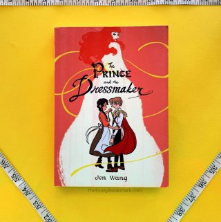 Book Review: The Prince and the Dressmaker [The Trusty Bookmark]