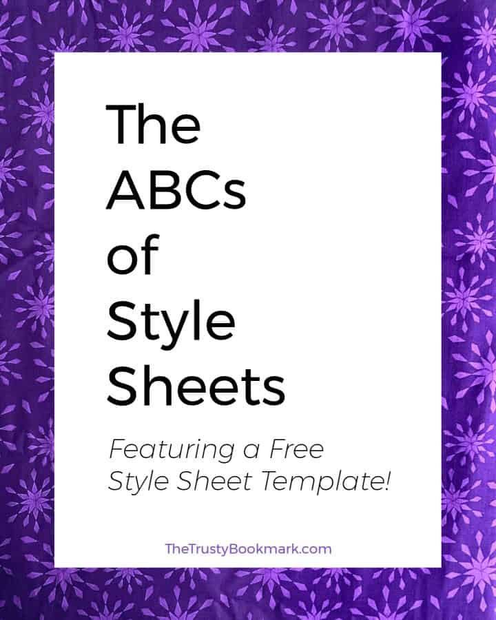 The ABCs of Style Sheets (feat. a Free Style Sheet Template!)