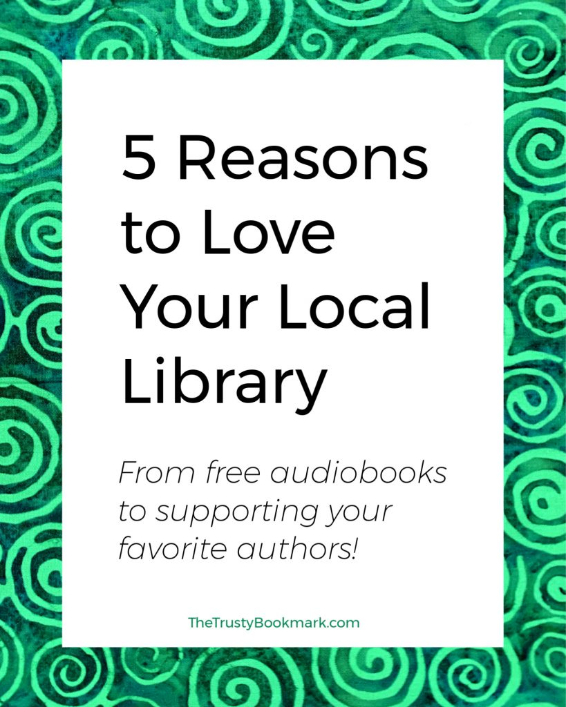 5 Reasons to Love Your Local Library
