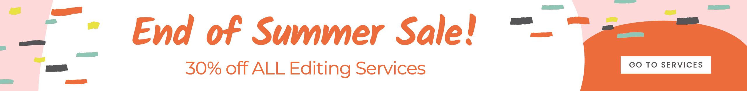 Promo_2019 End of Summer_30 All Services